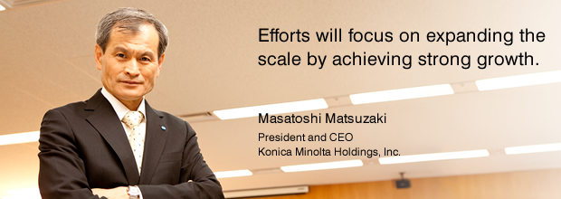 Efforts will focus on expanding the scale by achieving strong growth.