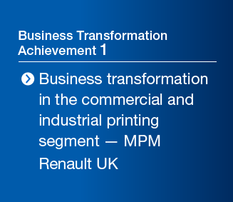 Business Transformation Achievement 1 Business transformation in the commercial and industrial printing segment — MPM Renault UK