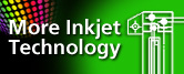 More Inkjet Technology